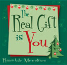 The Real Gift is You CD Christmas worship music
